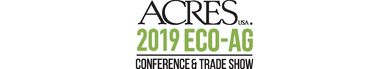 Eco-Ag U Dec 9-10   Conference and Trade Show Dec 10-12